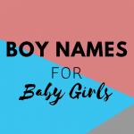 Boy Names for Girls