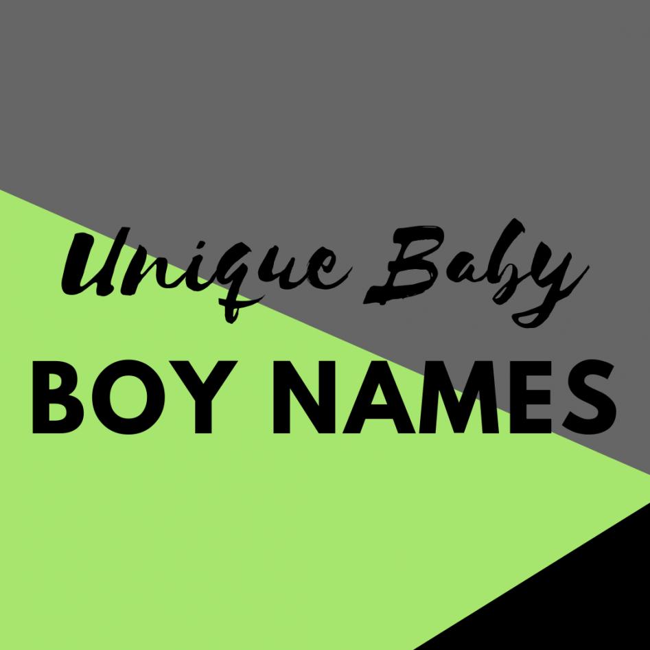 Unique Baby Boy Names Dadtypical