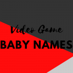 Unique Video Game Inspired Baby Names